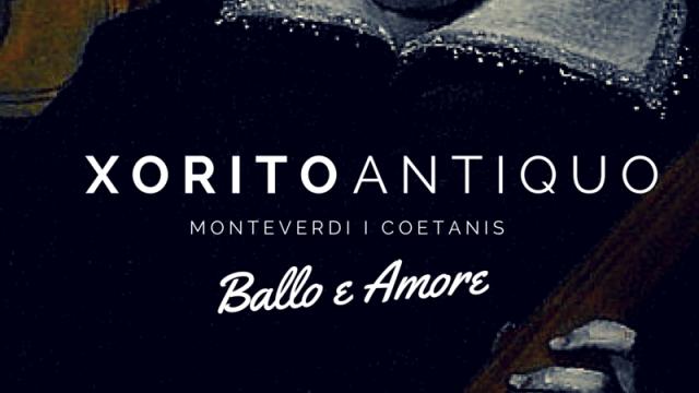 BALLO E AMORE - Xorito Antiquo